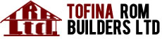 Tofina Rom Builders LTD